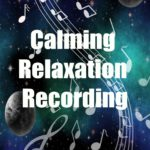 flat-calming-relaxation-recording